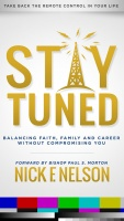 "LIQUID SOUL, CMO Nick F. Nelson Releases New Book Titled ""STAY TUNED"""