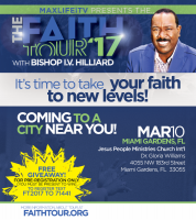 (BPRW) MaxLifeiTV presents The Faith Tour 2017 with Bishop I.V. Hilliard