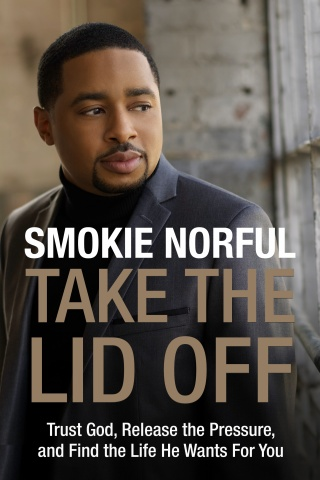 TAKE THE LID OFF by Smokie Norful