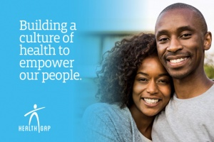 "The Health Gap Launches New ""Culture of Health"" Campaign to Raise Awareness, Drive Engagement around Mission to Eliminate Health Disparities"