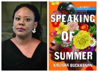 "(BPRW) SPEAKING OF SUMMER, KALISHA BUCKHANON'S NOVEL GIVING CREDIT TO BLACK WOMEN FOR BEATING THE ODDS, RELEASES AS A ""BEST"" PICK OF 30 MAJOR MEDIA OUTLETS INCLUDING ESSENCE, O AND COSMO."