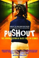 "(BPRW) World Premiere of ""PUSHOUT:  The Criminalization of Black Girls in Schools Documentary"" at the Congressional Black Caucus Legislative Conference on September 12th with Congresswoman Ayanna Pressley"