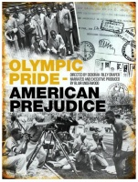 "(BPRW) For a limited time, ""Olympic Pride, American Prejudice"" is now available on Streampix!"