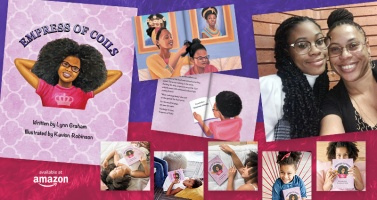Empress of Coils Explores Hair, Self-Confidence, Heritage and Standards of Beauty for our Young Black Girls